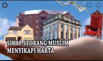 Sikap Seorang Muslim Terhadap Harta