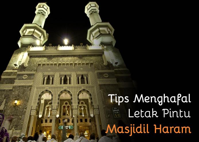 Tips Menghapal Letak Pintu Masjidil Haram
